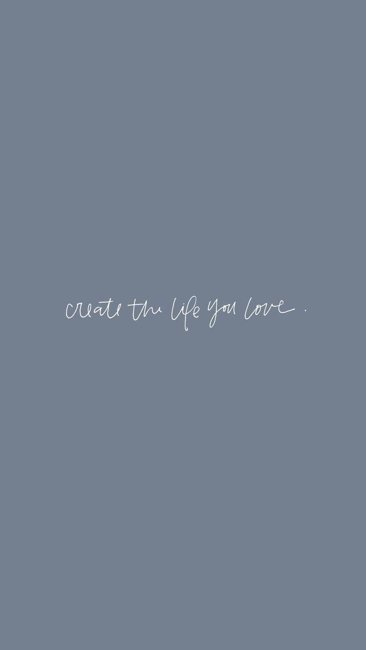 Photo of Erstelle das Leben, das du liebst #phonewallpaper … – #das #Erstelle #inspirie…