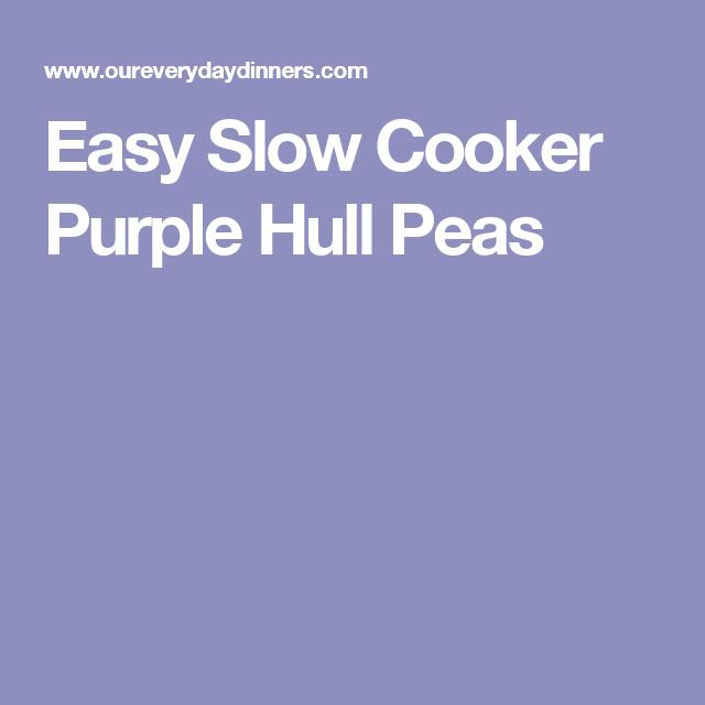 Easy Slow Cooker Purple Hull Peas