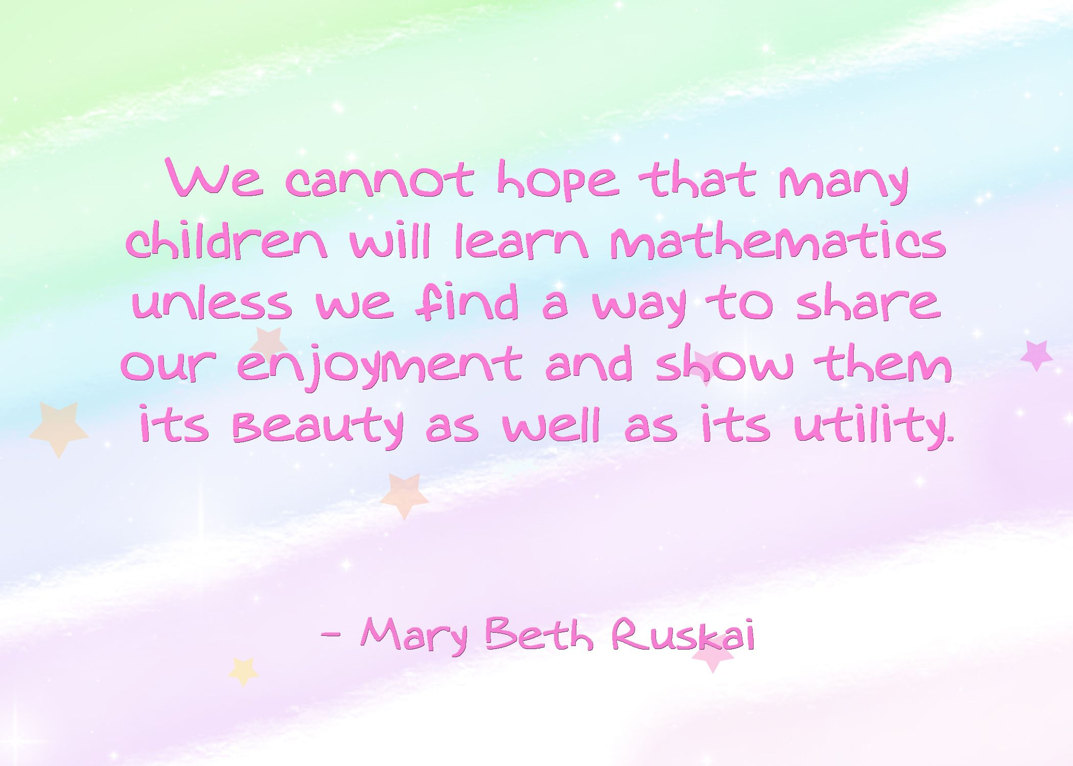 Quotes Math Learning: We Cannot Hope That Many Children Will Learn Mathematics
