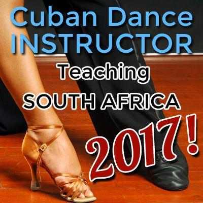 Cuban Salsa & Cuban Dance Classes in JHB & PTA 2017 with Cuban Dance Instructor