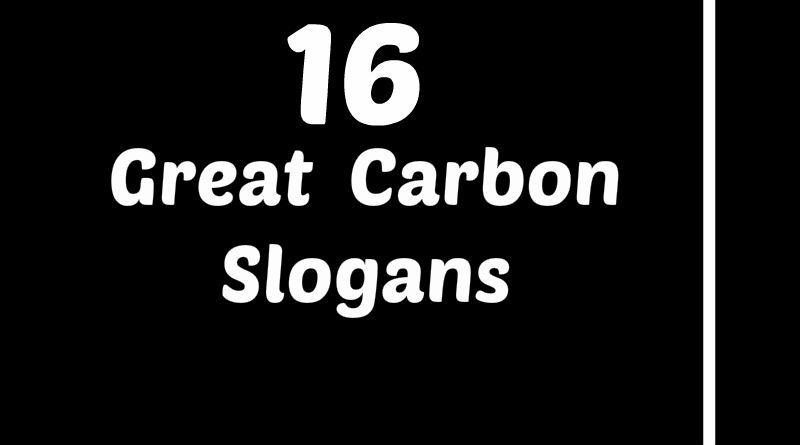 Carbon Slogans Element Slogans Slogan Carbon Element