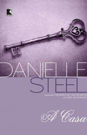 Baixar Livro A Casa Danielle Steel Em Pdf Epub E Mobi Ou Ler