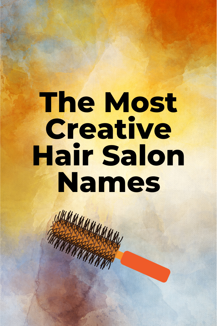 The Ultimate List of Hair Salon Names in 20  Hair salon names