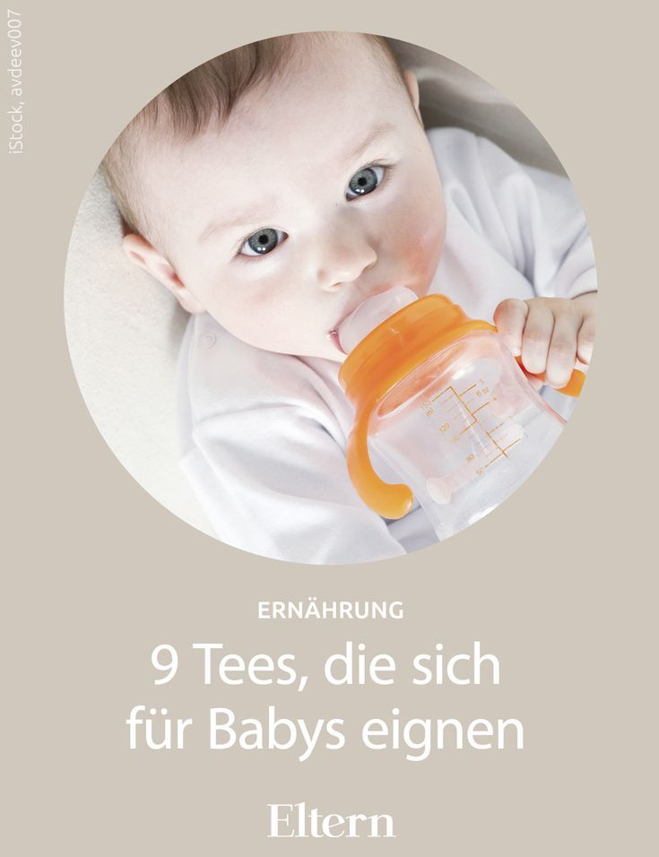 Welche Tees Eignen Sich Fur Babys Baby Husten Alltag Kinder