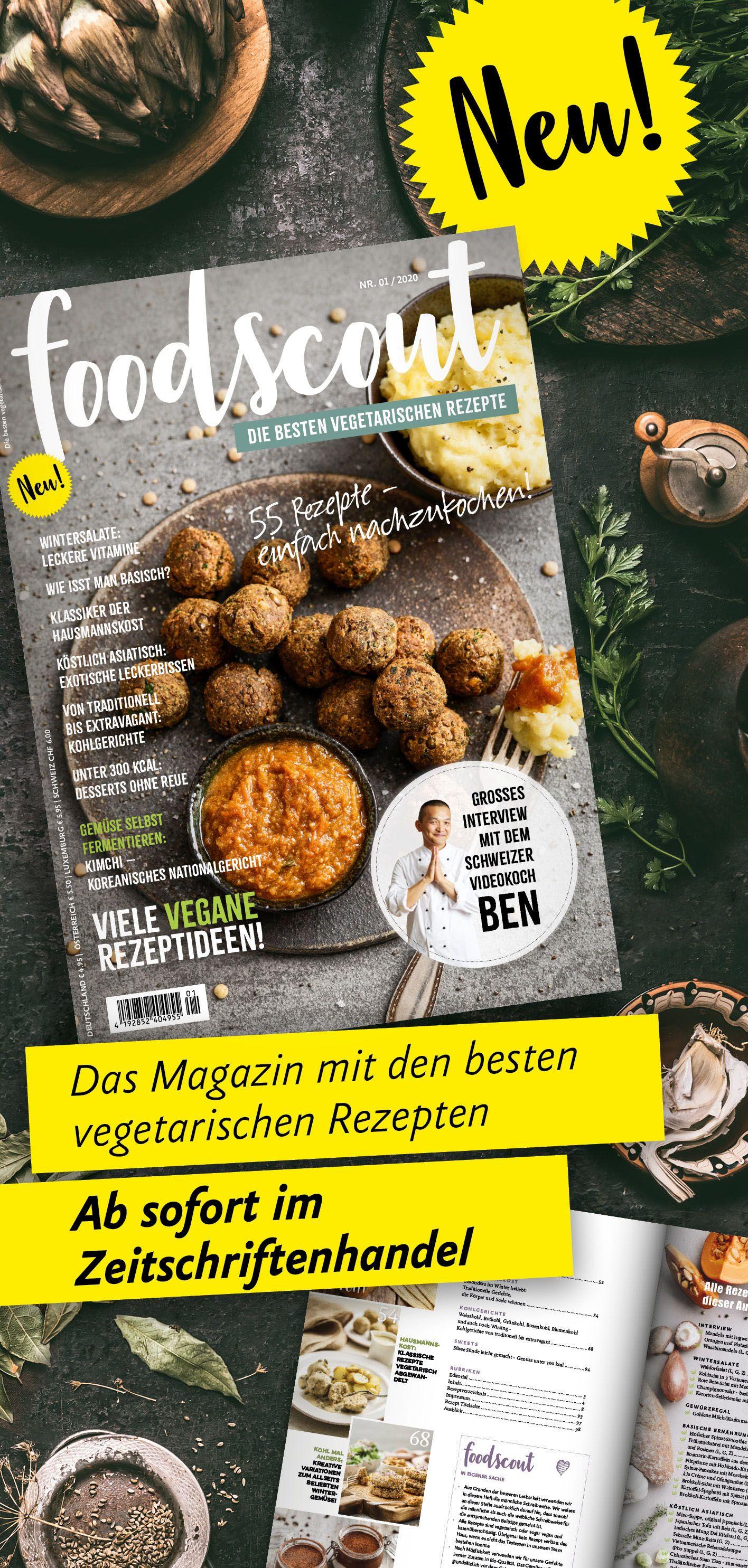 Foodscout Die Neue Rezepte Zeitschrift In 2020 Vegetarische Rezepte Rezepte Rezept Zeitschrift