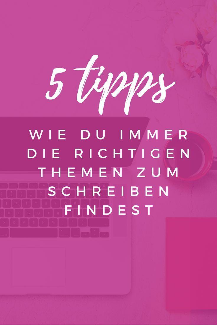 5 Tipps für die richtigen Themen zum Schreiben deines Blogs