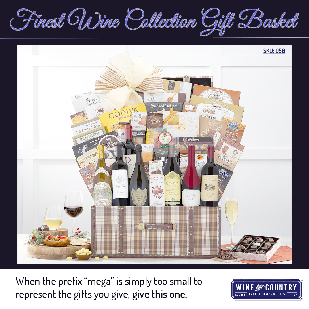 Finest Wine Collection Gift Basket In 2020 Wine Country Gift Baskets Wine Gift Baskets Gift Baskets