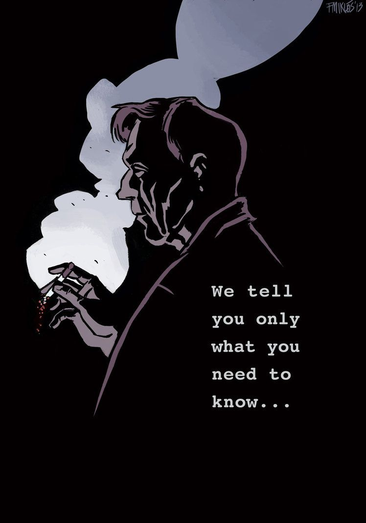 Quotes X Files Cigarette Smoking Man  The Xfiles  Miklós Felvidéki  Freshness