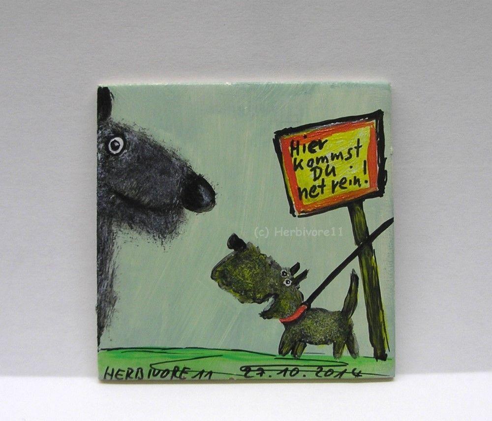 HIER KOMMST DU NET REIN von Herbivore11 Hund Warnschild Comic Inchie Minibild