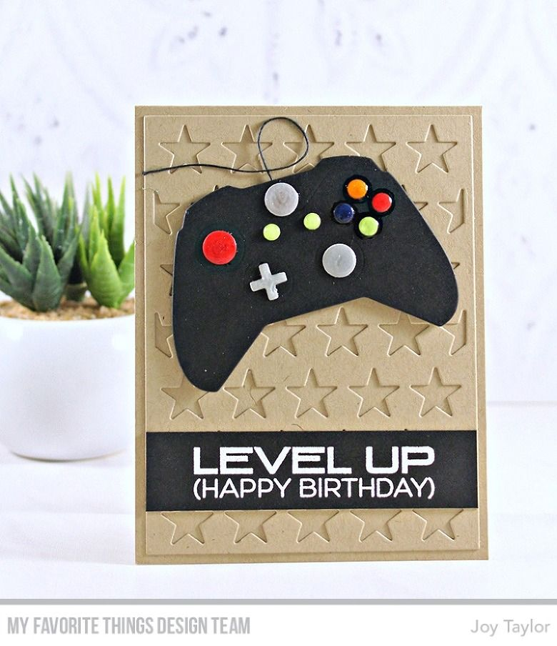 Stamps Level Up Die Namics Game Controller All The Stars Cover Up Joy Taylor Mftstamps Birthday Cards Diy Kids Birthday Cards Birthday Cards For Boys