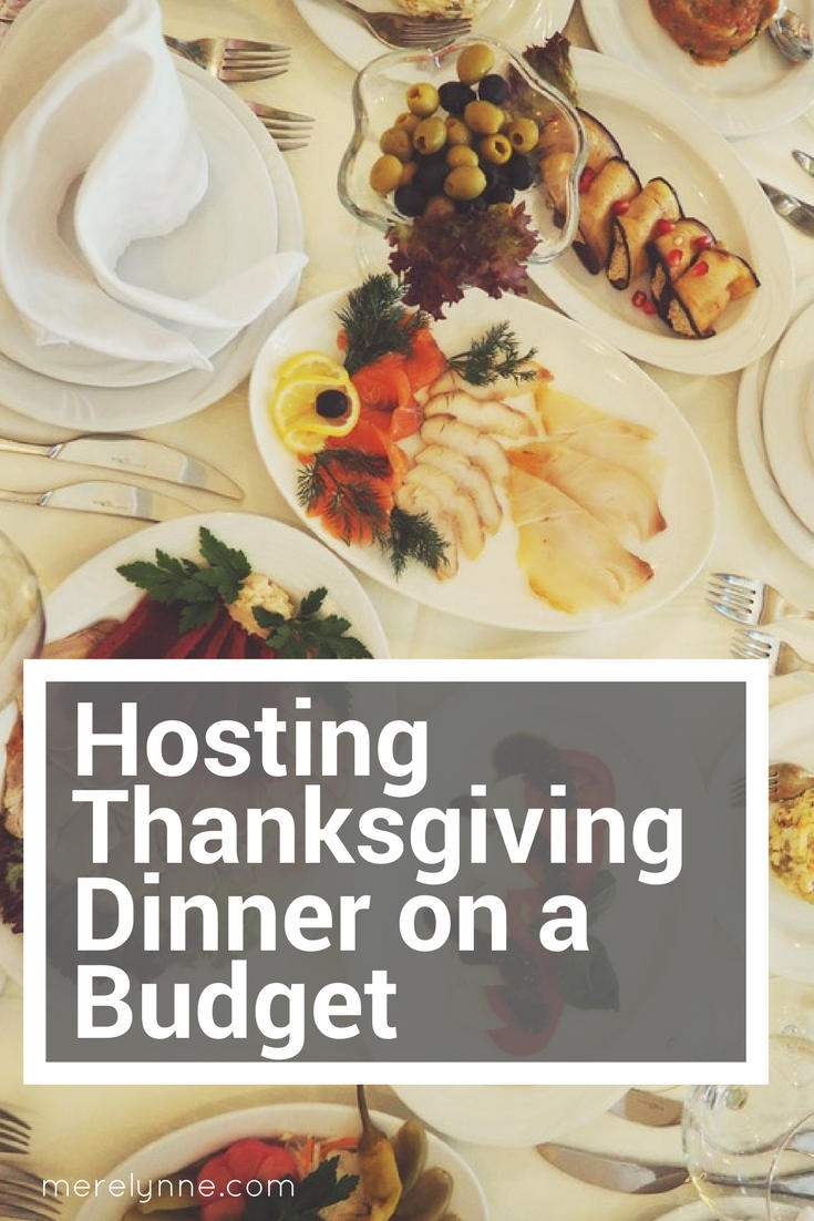 Hosting Thanksgiving Dinner On A Budget Meredith Rines Thanksgiving Dinner Dinner On A Budget Hosting Thanksgiving Dinner