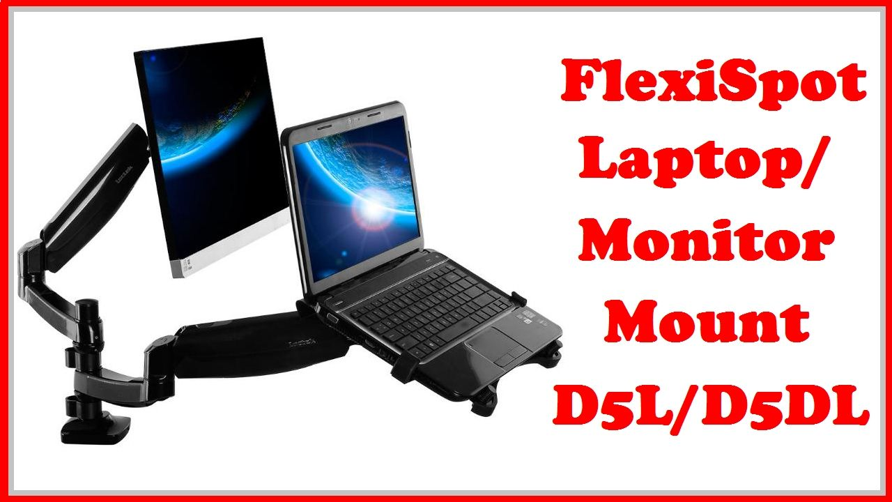 Get the FlexiSpot Laptop/Monitor Mount D5L/D5DL here - http://bit.ly/FlexiSpotLaptopMount
