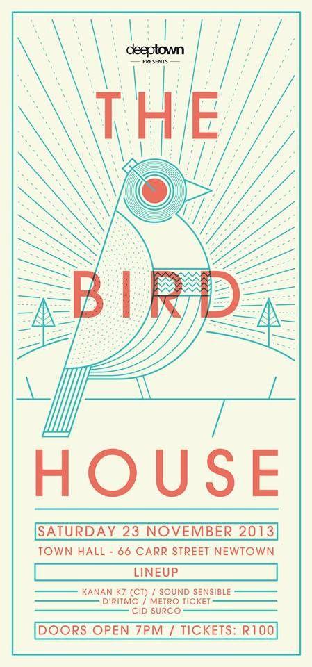 Deep Town | Town Hall | Johannesburg | https://beatguide.me/cape-town/event/fiction-deep-town-presents-the-bird-house-20131123