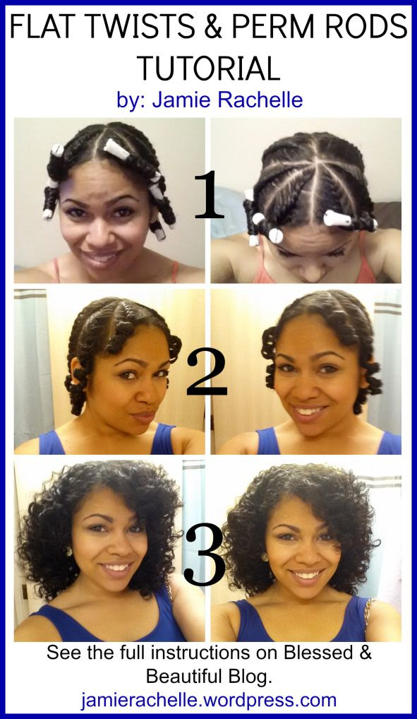 Flat Twists Perm Rods Tutorial Hairstyles Curly Hair