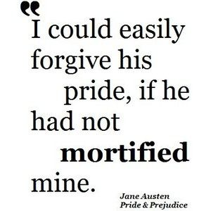 Pride And Prejudice Quotes Prepossessing Pride And Prejudice Goodness  Jane Austen  Pride And Prejudice