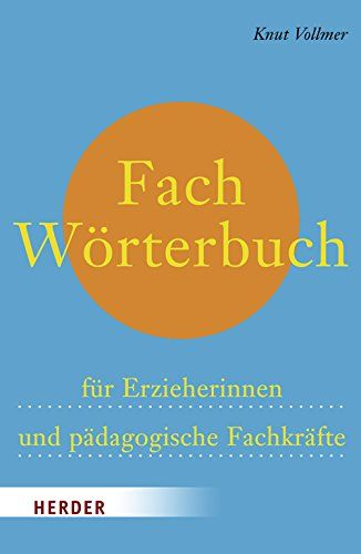 Fachworterbuch Fur Erzieherinnen Und Padagogische Fachkra Https Www Amazon De Dp 3451321300 Ref Cm Sw R Pi Dp X Opzzb Erzieherin Worterbuch Fachliteratur