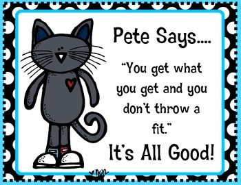 Freebie Pete the Cat .... You Get What You Get...