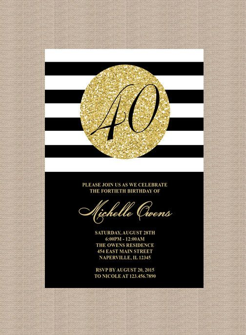 Gold 40th Birthday Party Invitation Black And White Stripes Milestone Printable