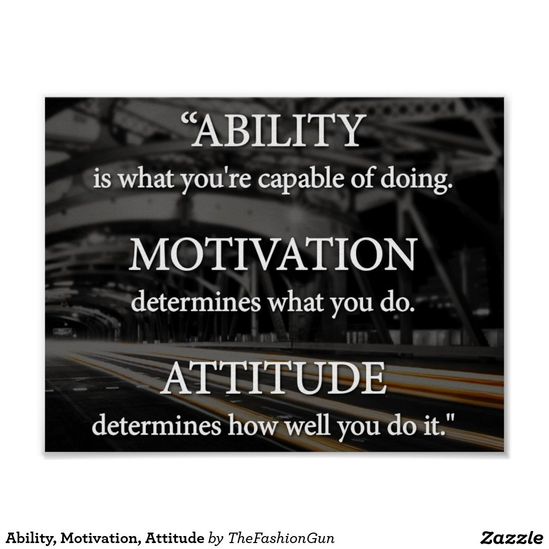 Ability Motivation Attitude Poster Zazzle Com Inspirational Sports Quotes Work Quotes Sports Quotes