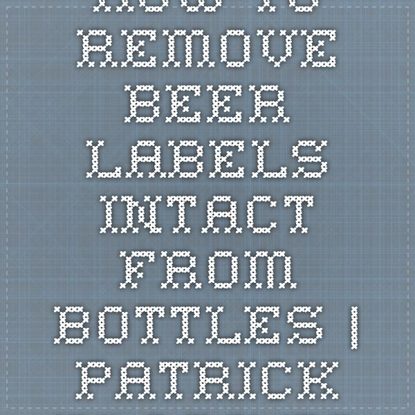 It's just a graphic of Crazy Remove Labels From Beer Bottles