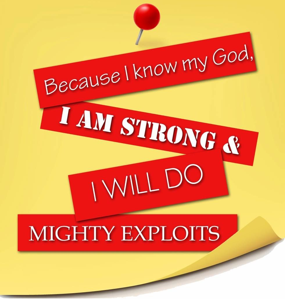 I will do great exploits for God's kingdom.