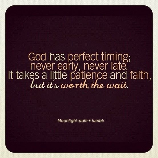 God Has Perfect Timing Quotes Pinterest Quotes God And Words