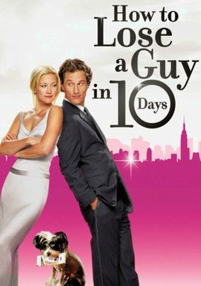 how to lose a guy in 10 days Tumblr Funny movies, Best