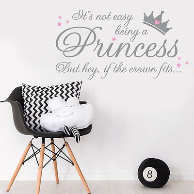 It's Not Easy Being A Princess GIRLS Wall Quote Sticker DECAL Nursery BEDROOM