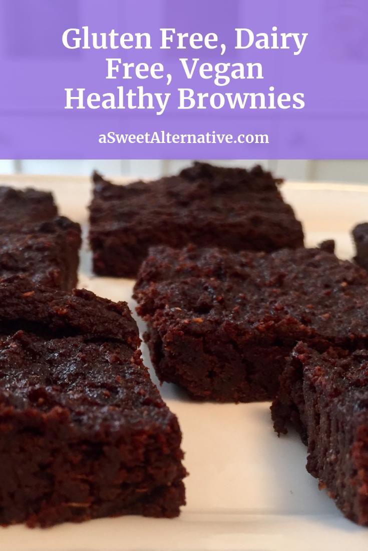 Brownies Recipe Healthy Gluten Free Dairy Free Vegan Brownies Dairy Free Brownies Brownie Recipes Healthy Dairy Free Dessert