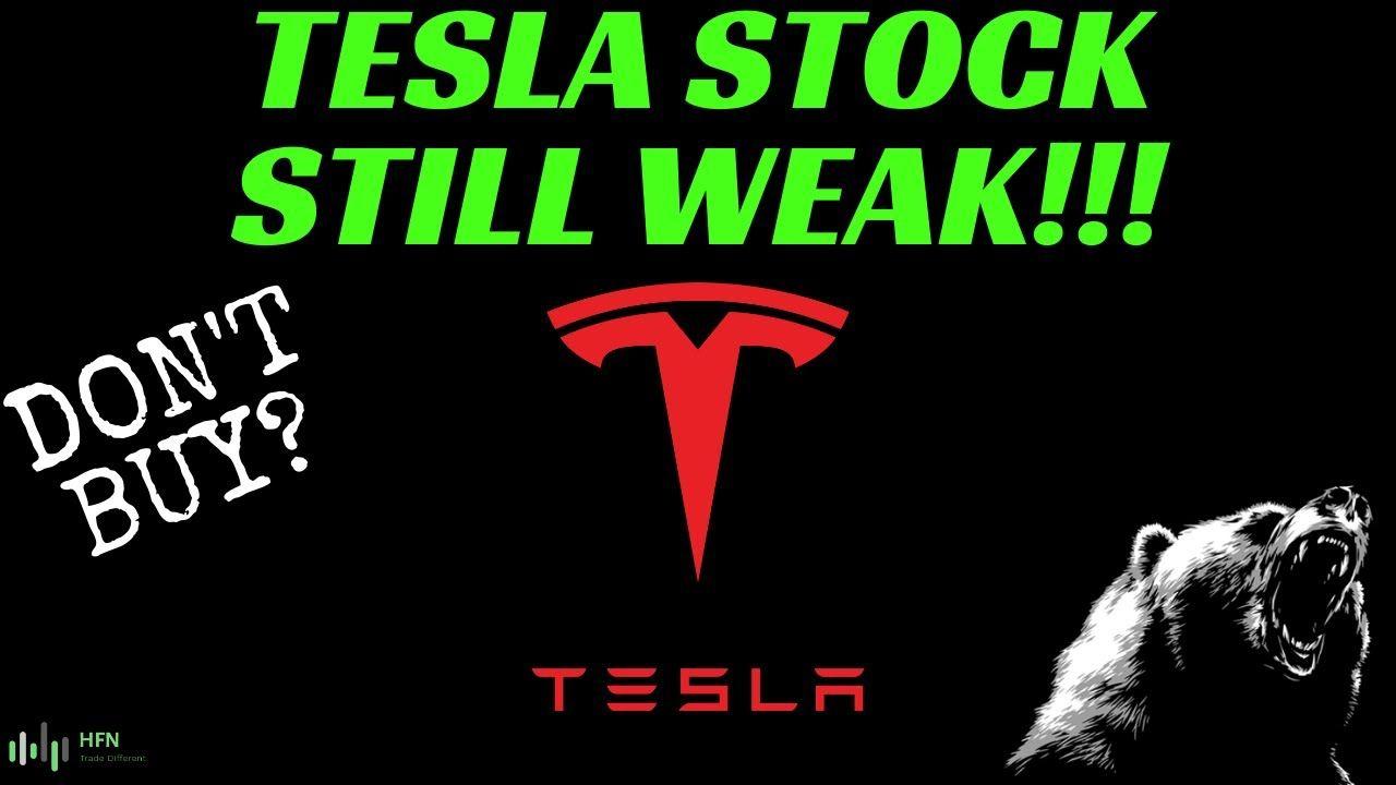 Exclusive tesla tsla stock is still weak dont buy