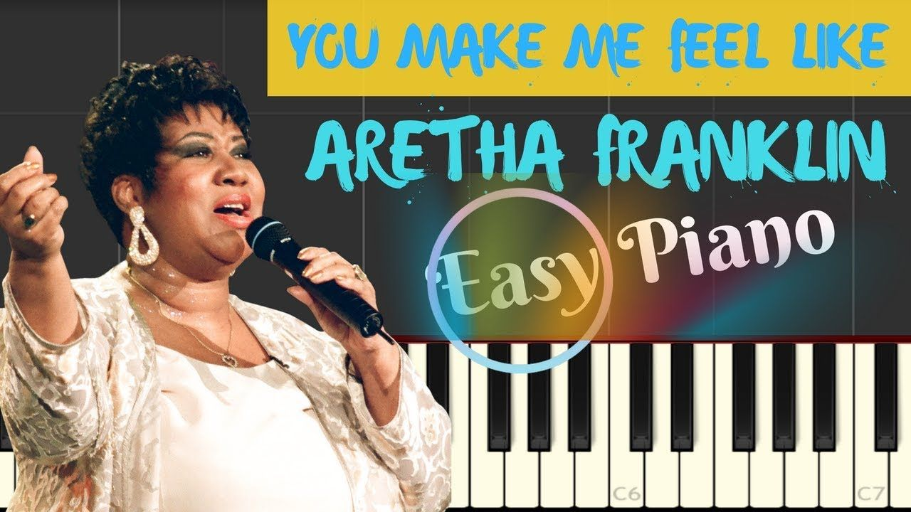 Aretha Franklin You Make Me Feel Like A Natural Woman Easy