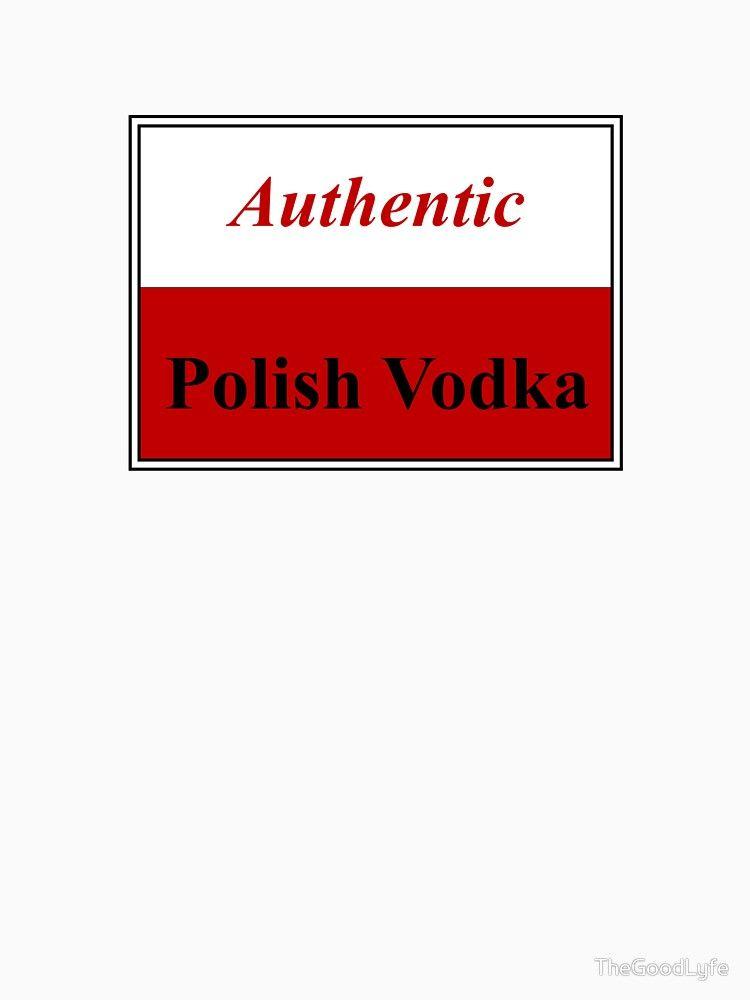 Authentic Polish Vodka Chabuddy G Slim Fit TShirt