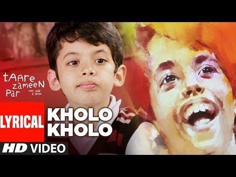 Lyrical Kholo Kholo Song Taare Zameen Par Aamir Khan Darsheel Safary Youtube Songs Taare Zameen Par Lyrics