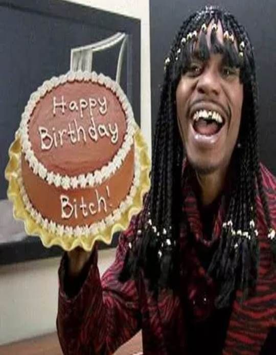 Happy Birthday From Rick James With Images Happy Birthday