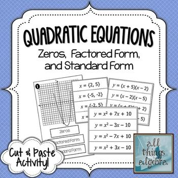 Quadratic Equations (Zeros, Standard Form, and Factored Form