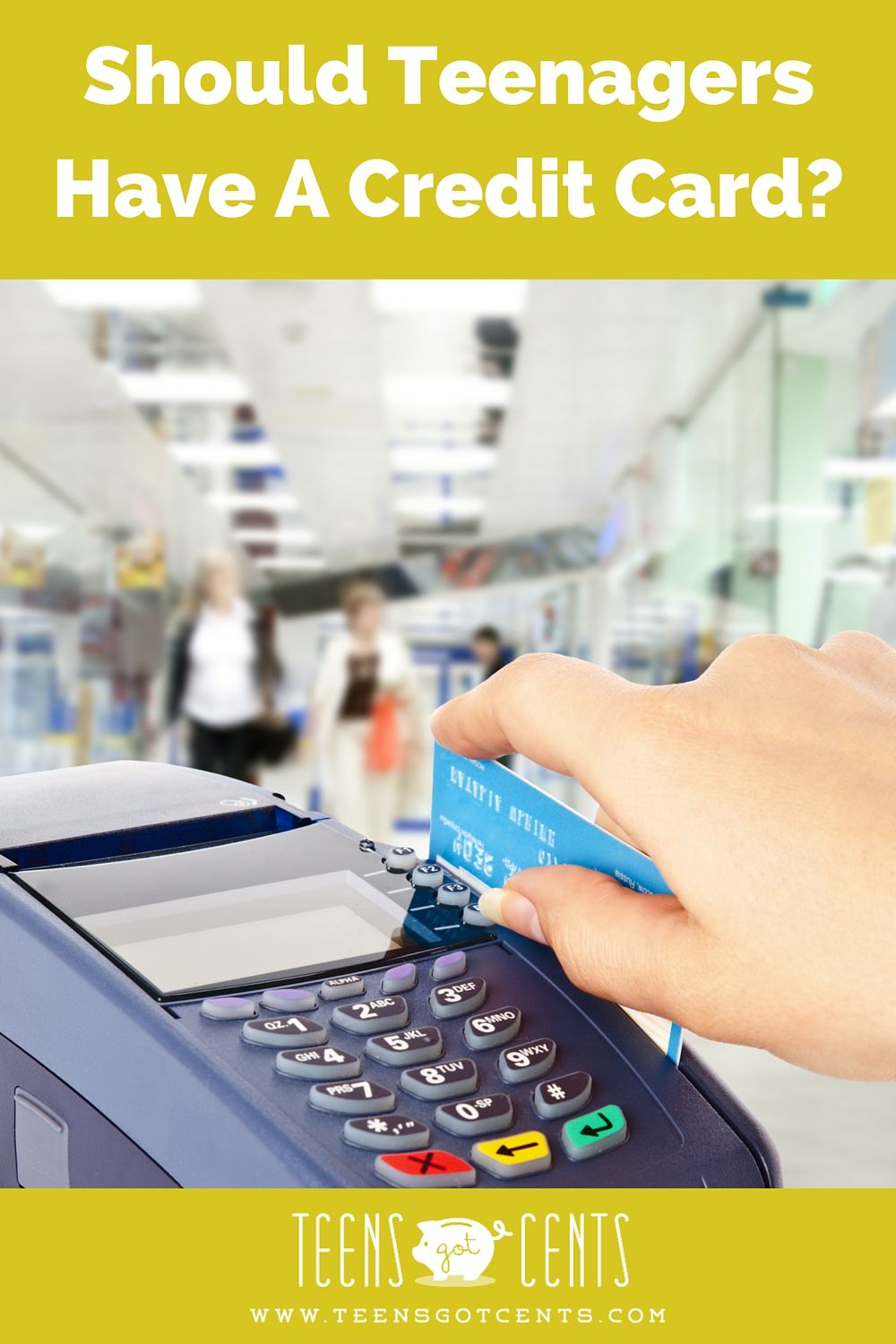 Should Teenagers Have a Credit Card Best credit cards