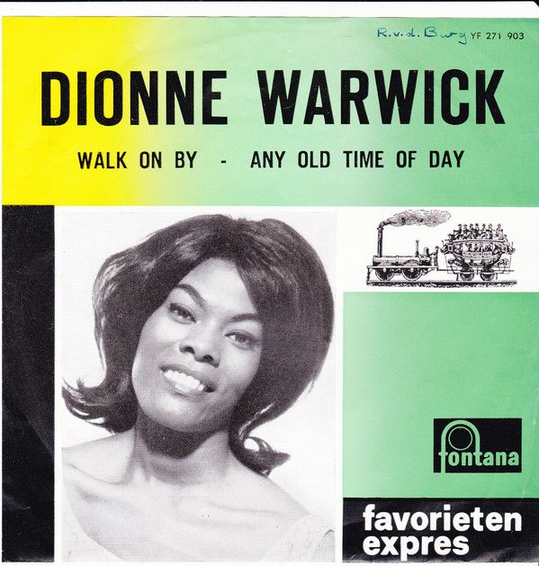 Dionne Warwick Walk On By Any Old Time Of Day Dionne Warwick