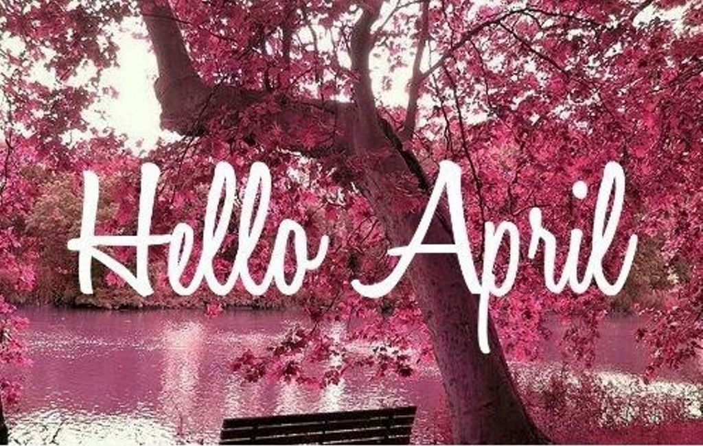 Hello April Images Pictures Photos Wallpapers Clipart
