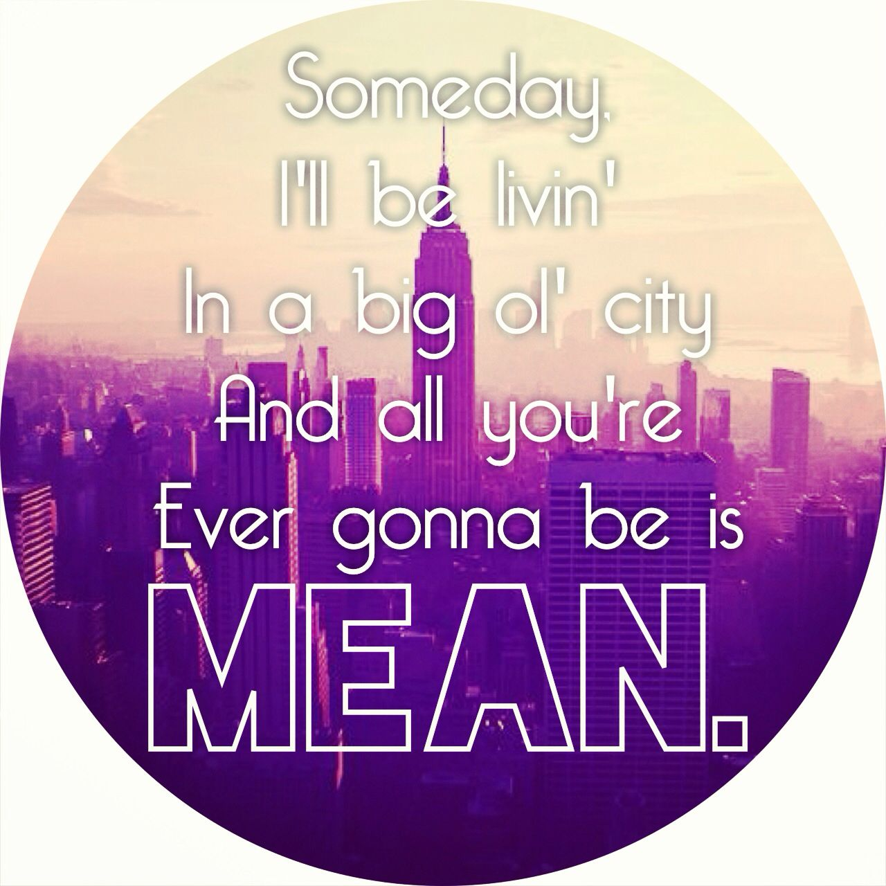 Mean Taylor Swift Quotes. QuotesGram