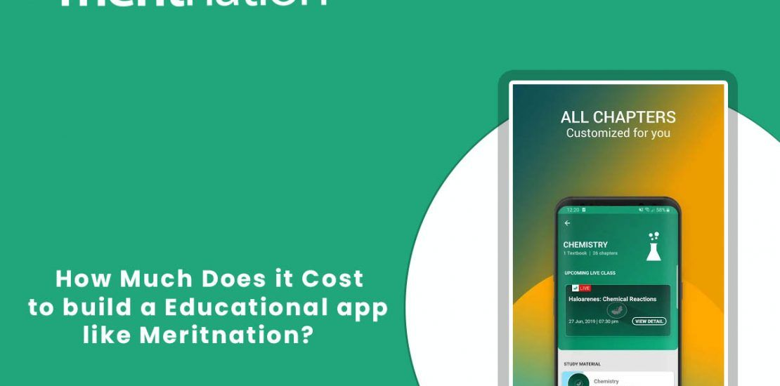 How Much does it Cost to Develop an app like #Meritnation ...