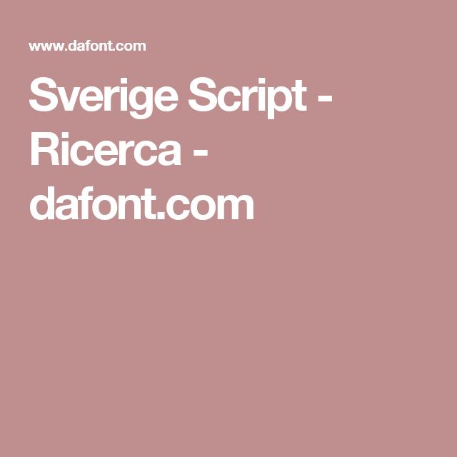 Sverige Script - Ricerca - dafont.com