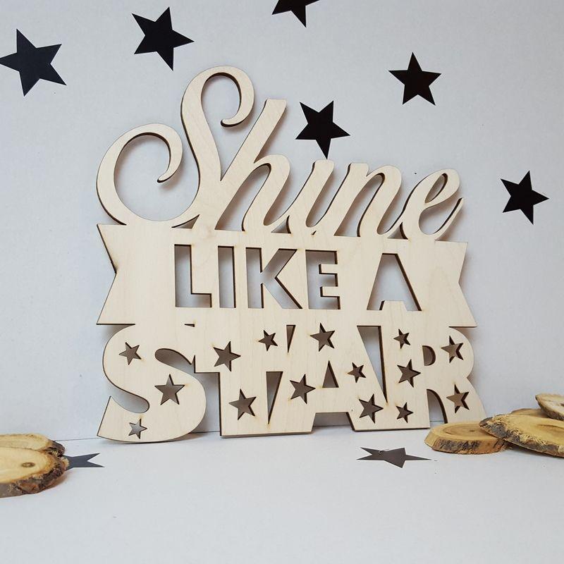 Houten tekst 'Shine like a star' | Houten teksten | Pinterest