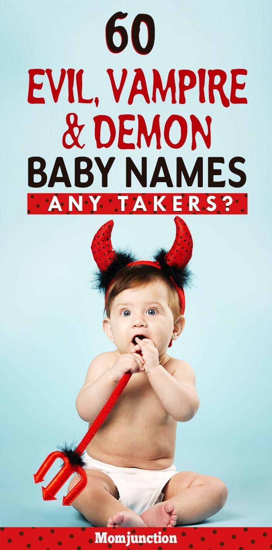 60 Evil Girl Names And Boy Names | Demon baby, Baby girl ...