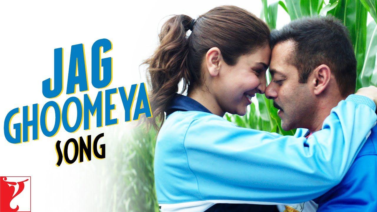 Jag Ghoomeya Song Sultan Salman Khan Anushka Sharma Rahat