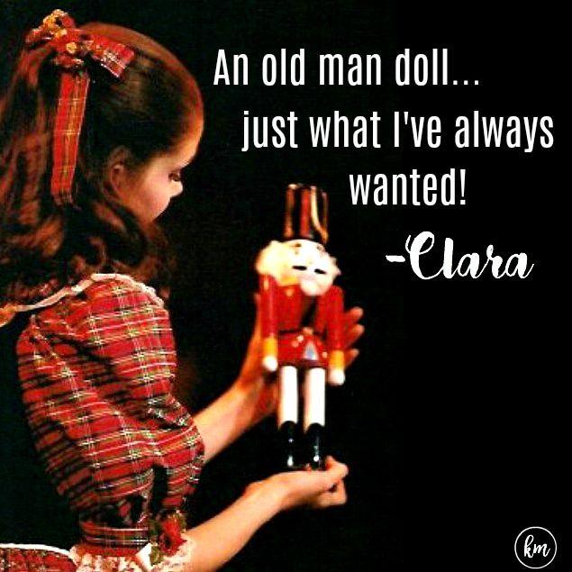 Kathryn Morgan As Clara In The Nutcracker Ballet Quotes