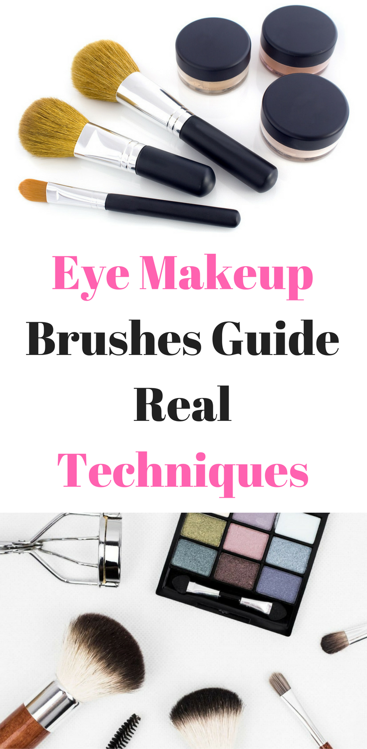 Eye Makeup Brushes Guide Real Techniques Simplybeautytips Info Eye Makeup Brushes Guide Makeup Brushes Guide Eye Makeup Brushes