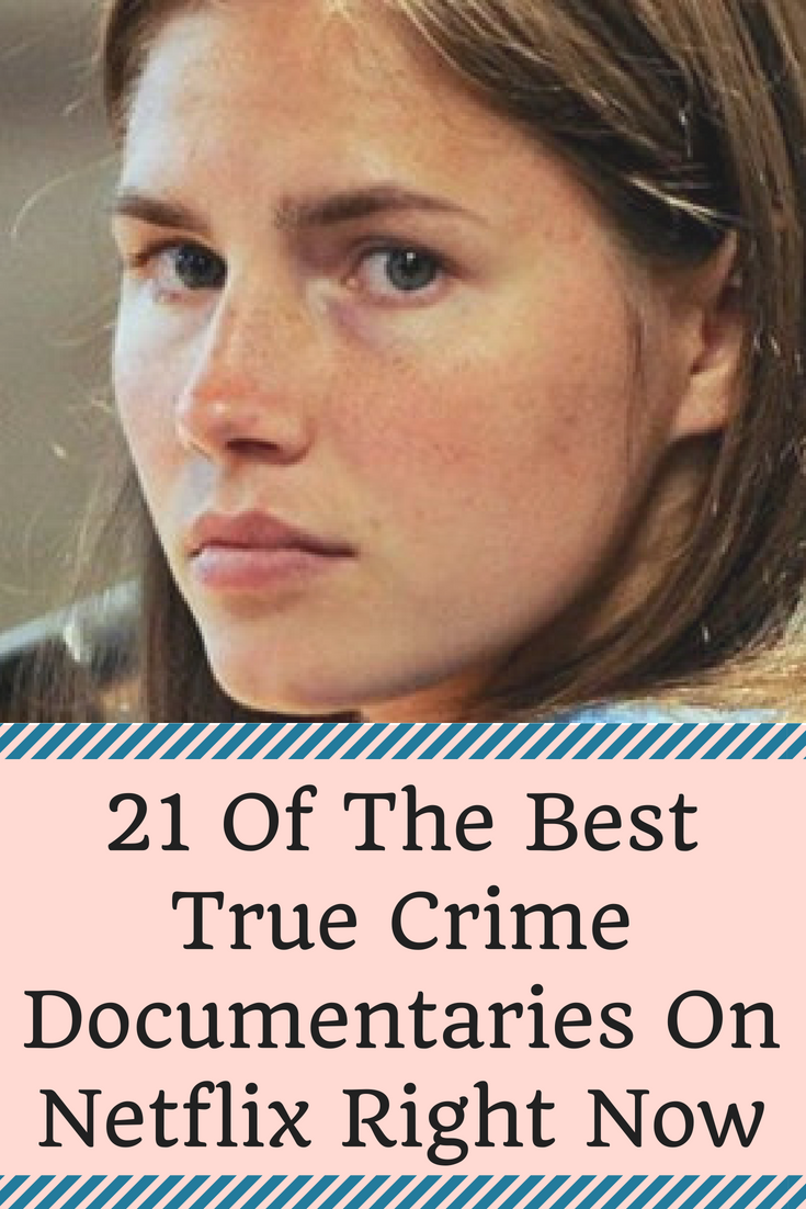 21 True Crime Documentaries That'll Keep You Glued To