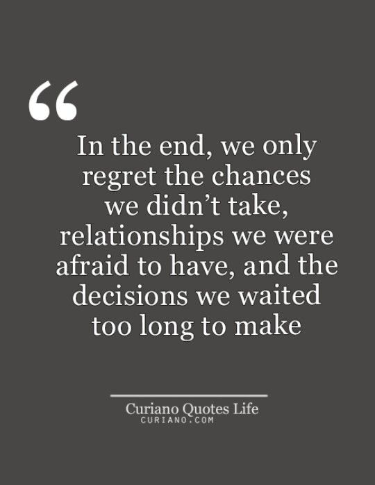 No Regrets Taking Risks Quotes Chance Quotes Life Quotes