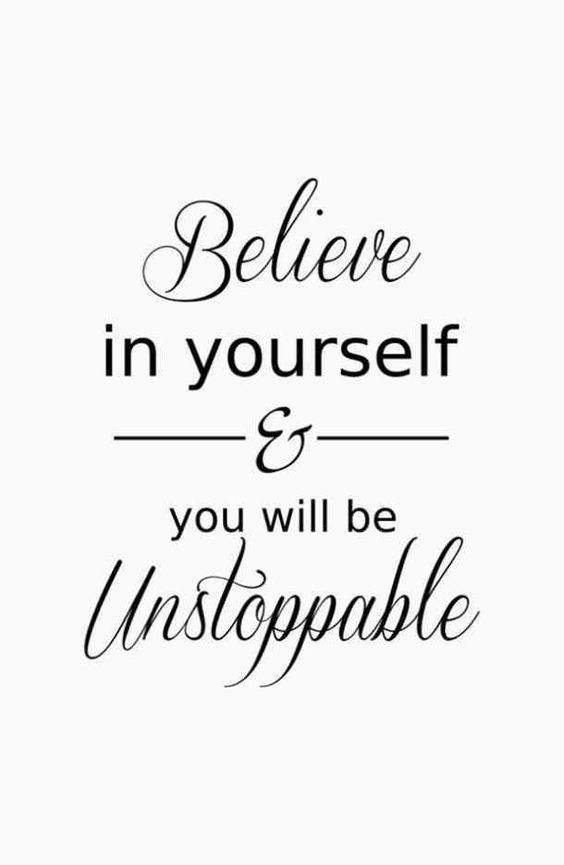 summer goals motivation quot;Believe in yourself amp; you will be unstoppablequot; Unknown #motivati...