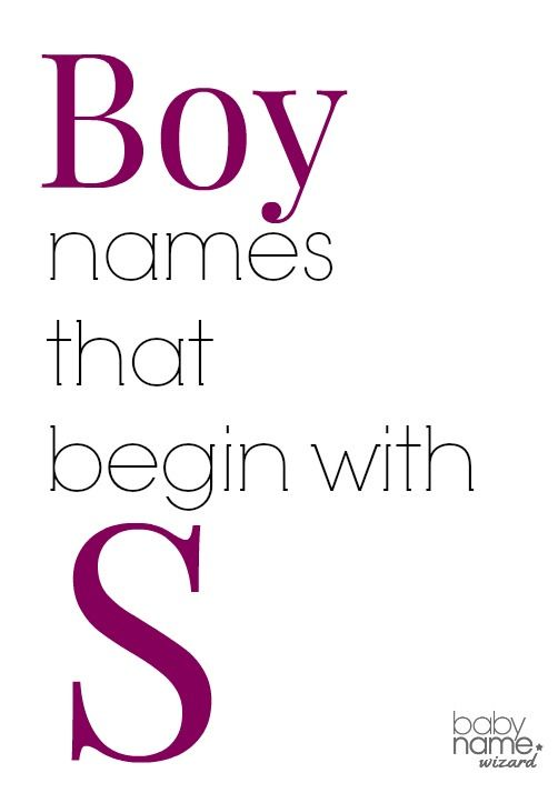 Boy names starting with S that includes meanings, origins ...